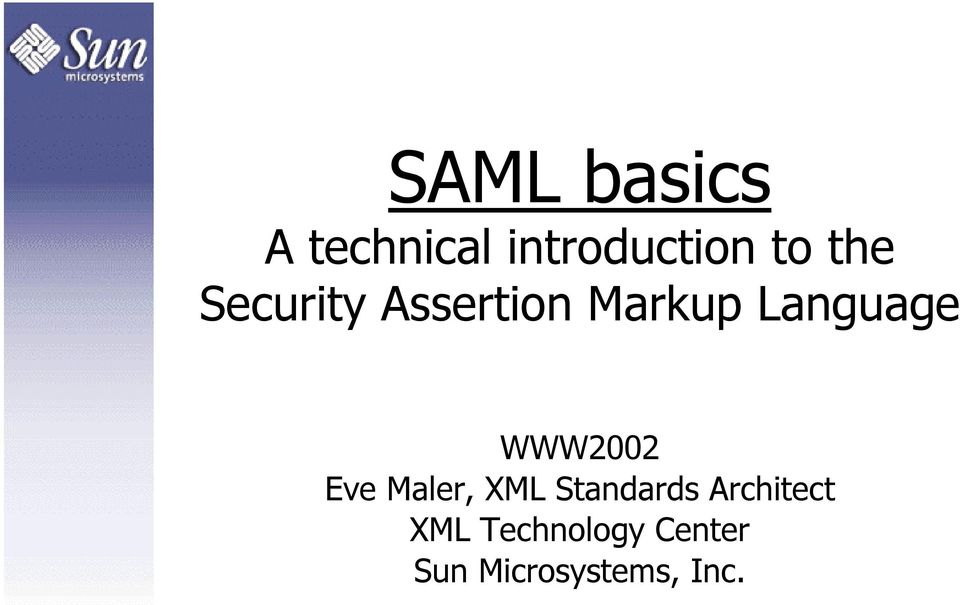 WWW2002 Eve Maler, XML Standards