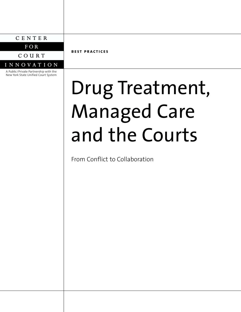 Unified Court System Drug Treatment,