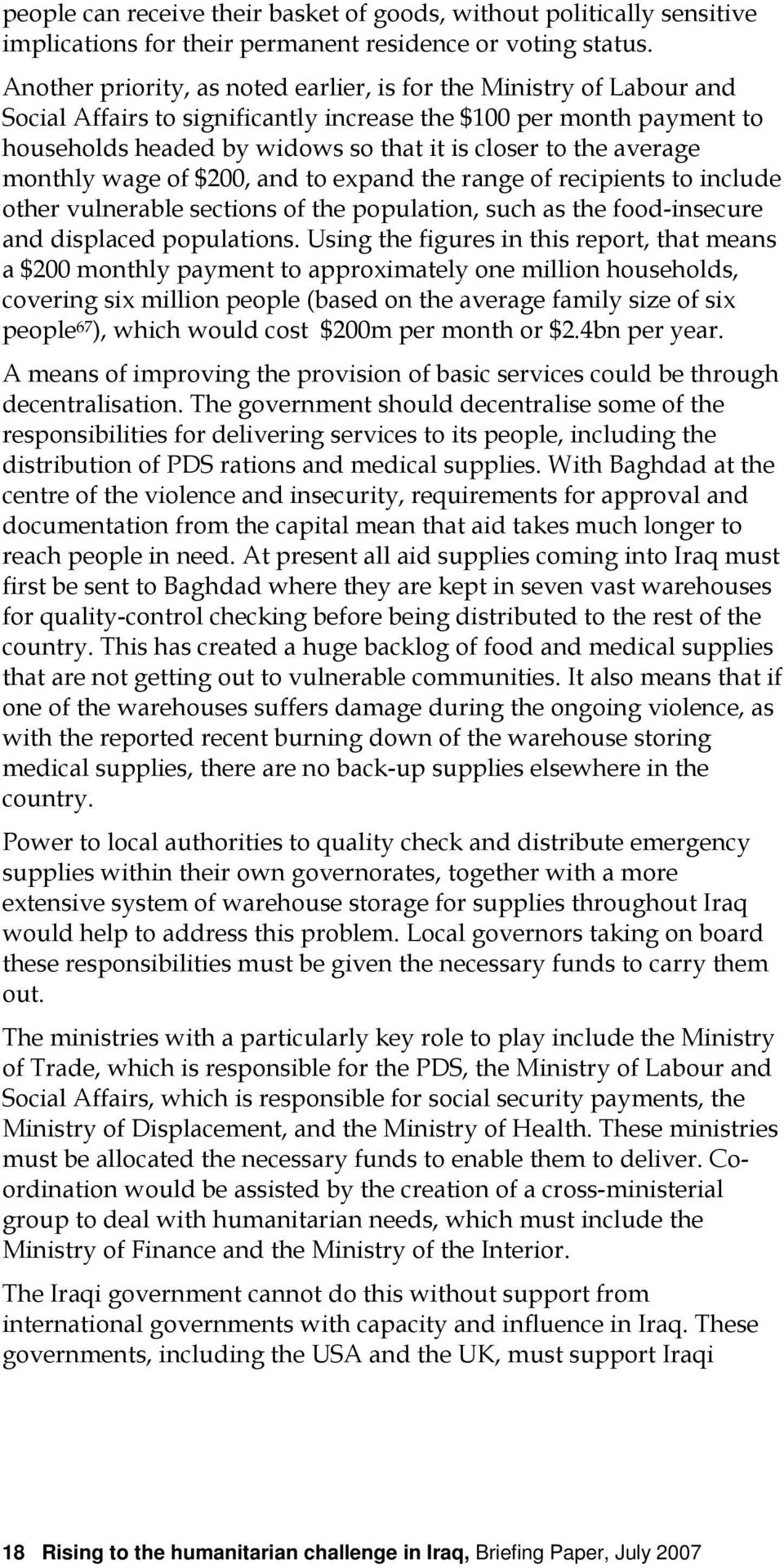 average monthly wage of $200, and to expand the range of recipients to include other vulnerable sections of the population, such as the food-insecure and displaced populations.