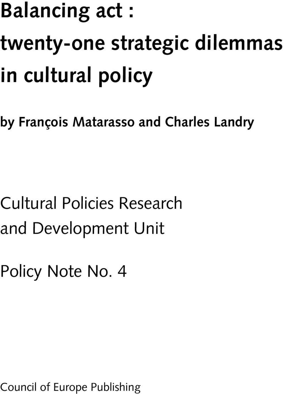 Landry Cultural Policies Research and Development