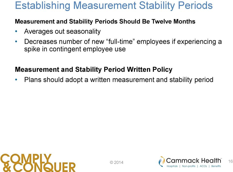 employees if experiencing a spike in contingent employee use Measurement and