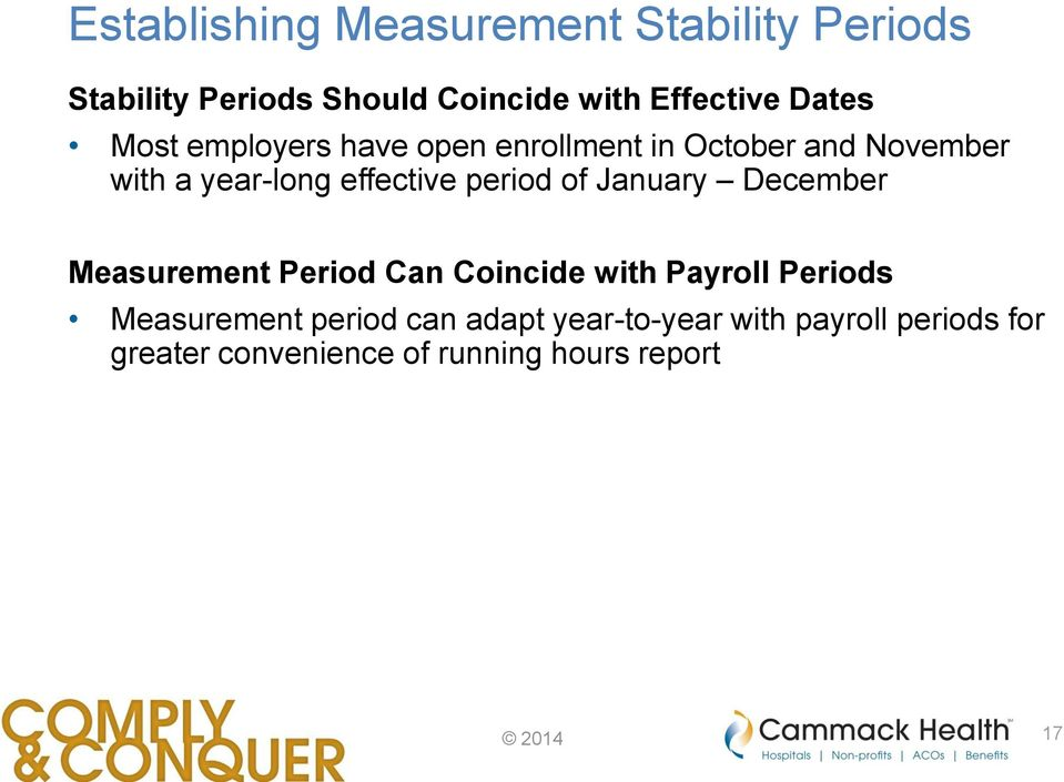 period of January December Measurement Period Can Coincide with Payroll Periods Measurement