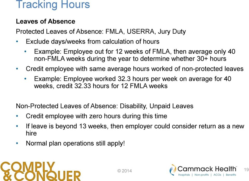 Example: Employee worked 32.3 hours per week on average for 40 weeks, credit 32.