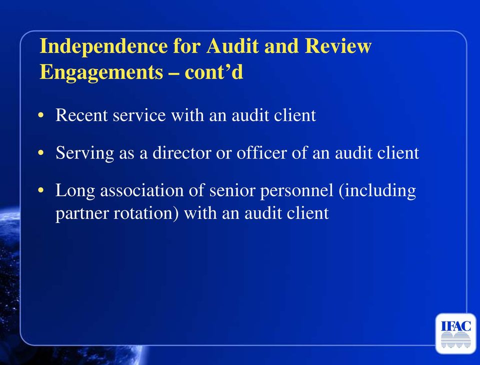 director or officer of an audit client Long association