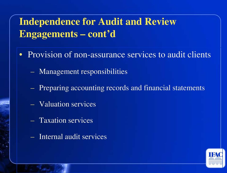 Management responsibilities Preparing accounting records and