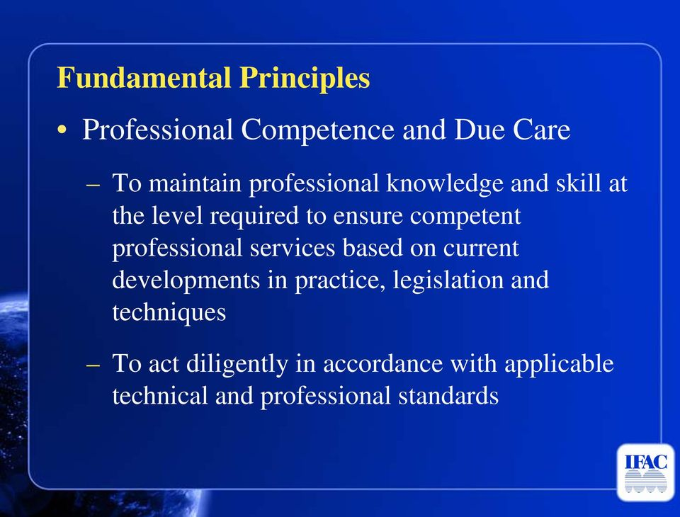professional services based on current developments in practice, legislation and
