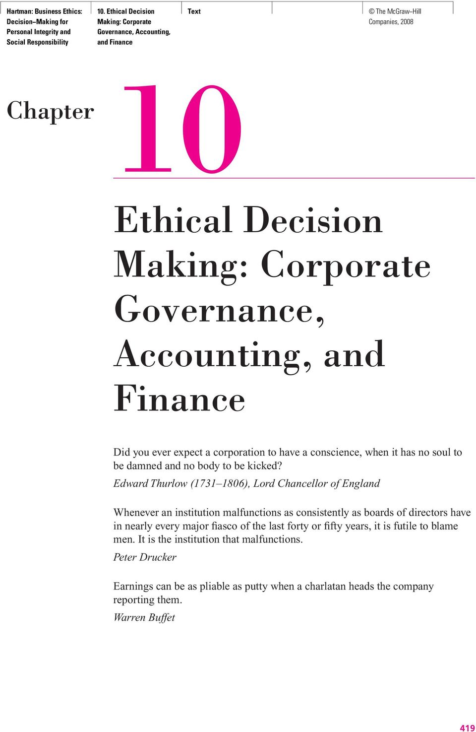 corporate governance and financing decisions by Financial management, corporate governance, and risk management these functions are all related, for example, a company needs financing to.
