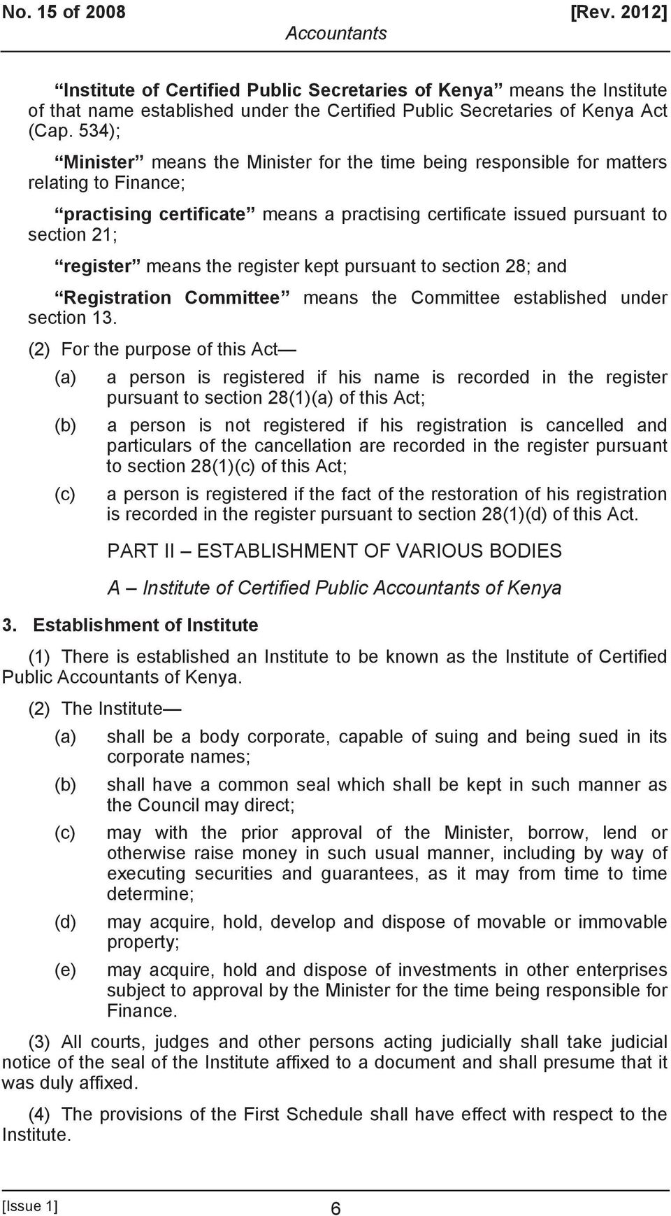 the register kept pursuant to section 28; and Registration Committee means the Committee established under section 13.