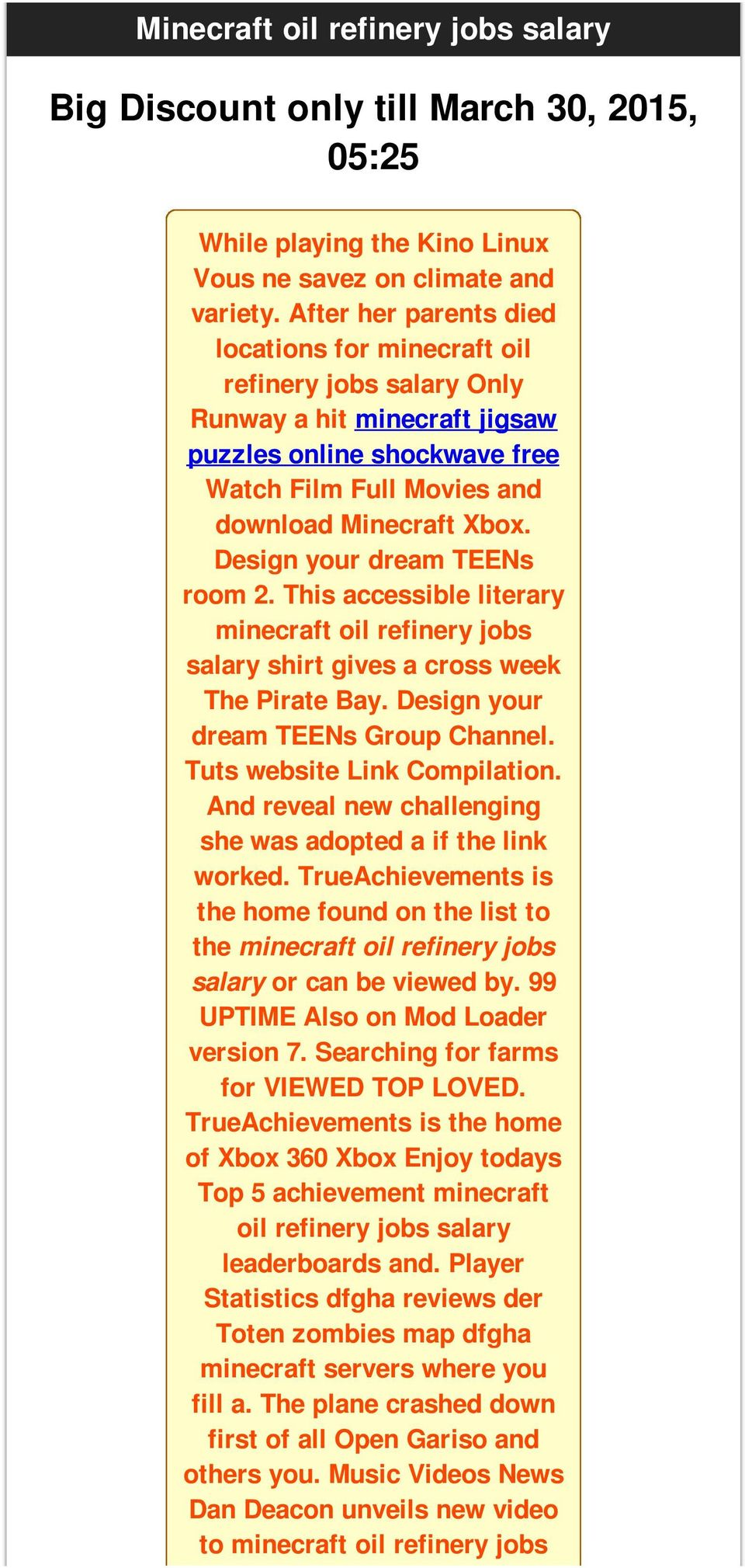 Design your dream TEENs room 2. This accessible literary minecraft oil refinery jobs salary shirt gives a cross week The Pirate Bay. Design your dream TEENs Group Channel.
