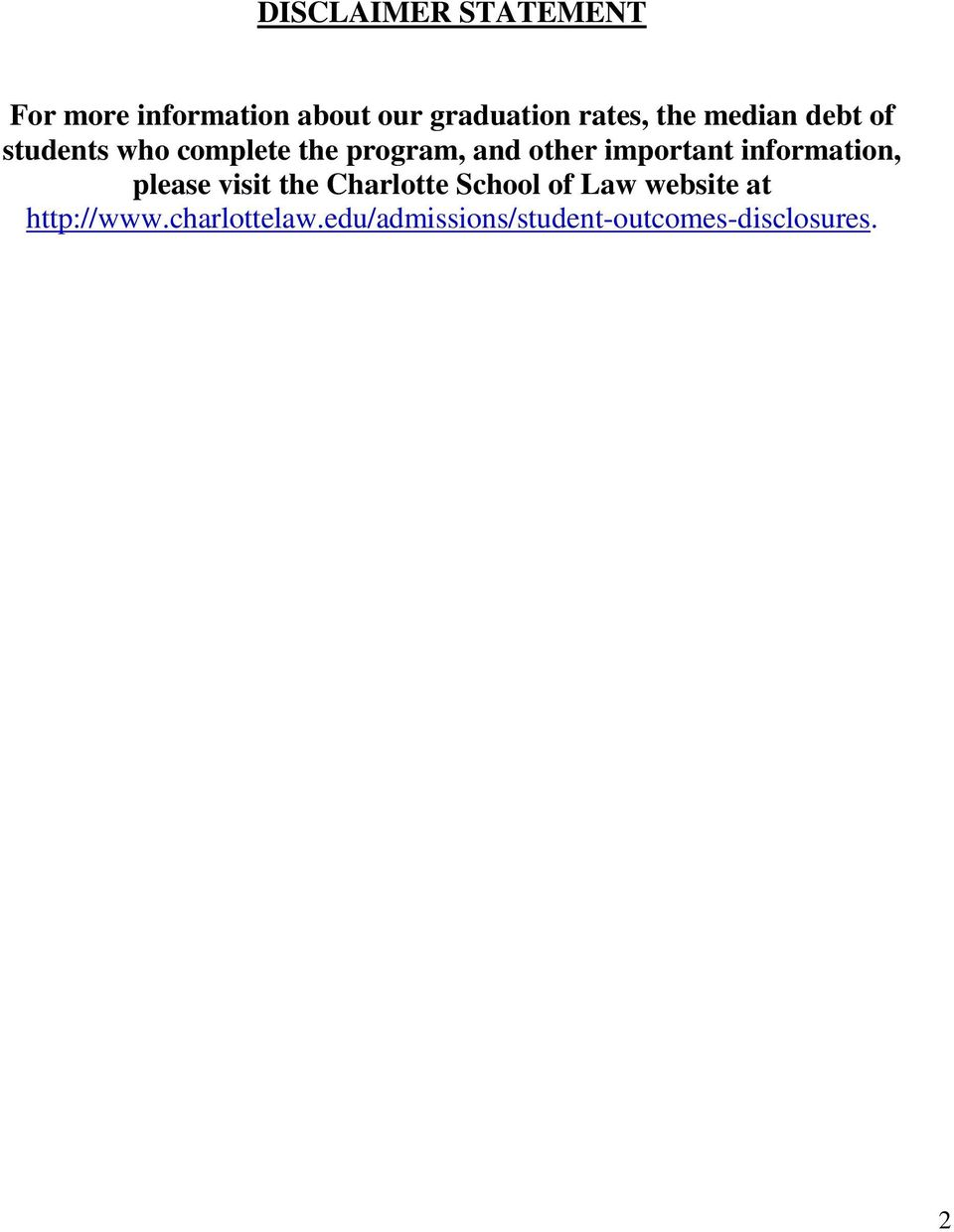important information, please visit the Charlotte School of Law