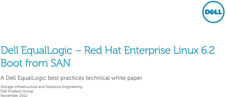 technical white paper Storage Infrastructure and
