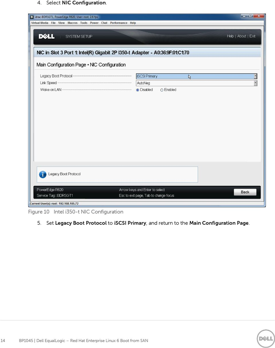 Set Legacy Boot Protocol to iscsi Primary, and return to