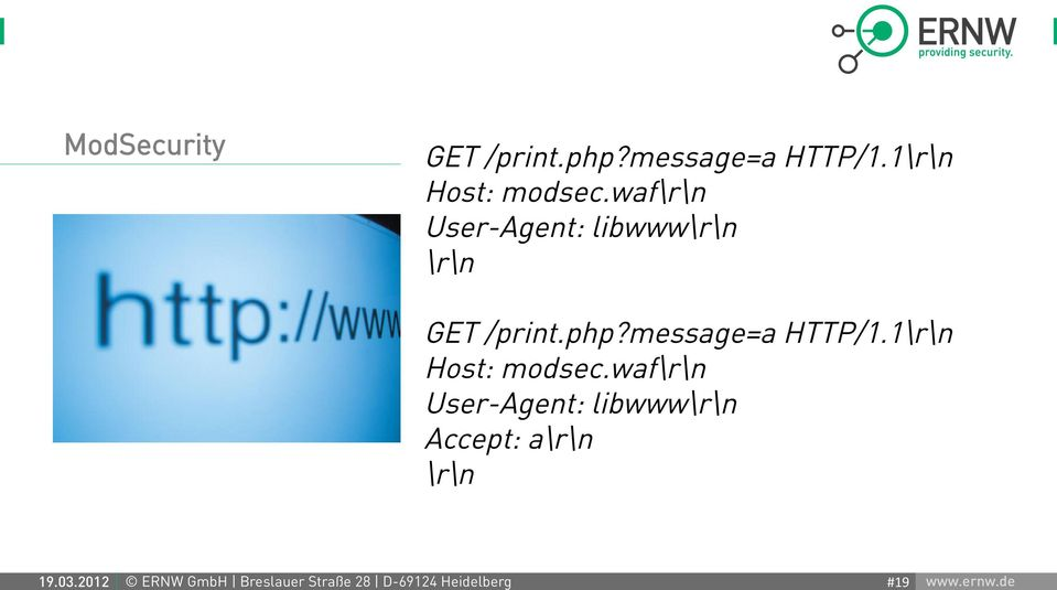ModSecurity GET /print.php?message=a HTTP/1.1\r\n Host: modsec.