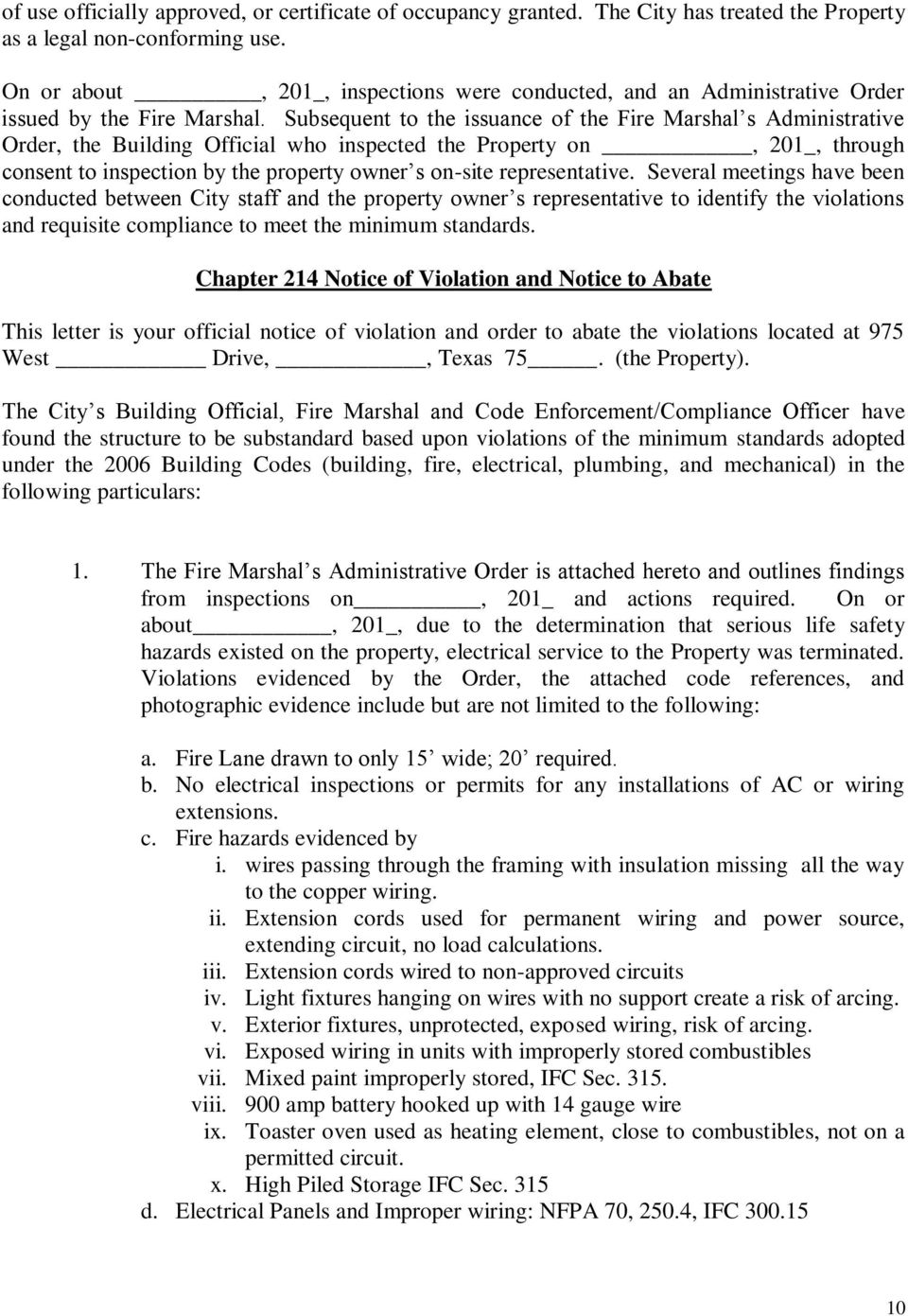 Subsequent to the issuance of the Fire Marshal s Administrative Order, the Building Official who inspected the Property on, 201_, through consent to inspection by the property owner s on-site