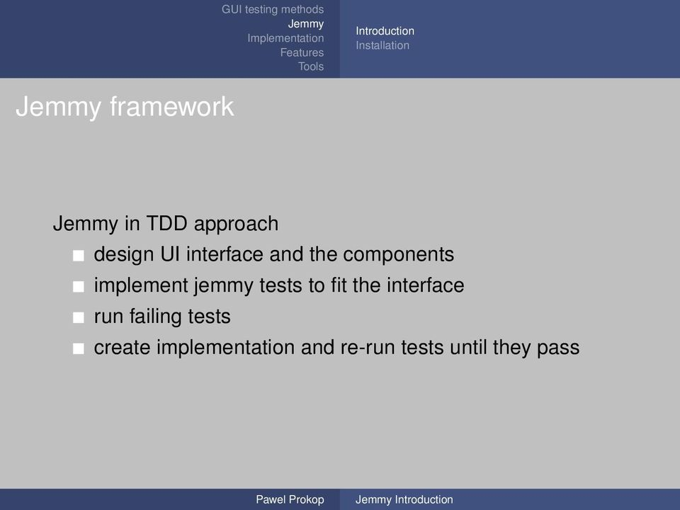 jemmy tests to fit the interface run failing tests