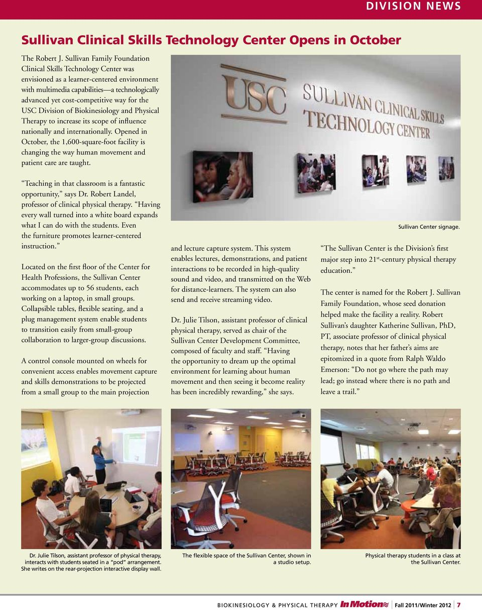 USC Division of Biokinesiology and Physical Therapy to increase its scope of influence nationally and internationally.