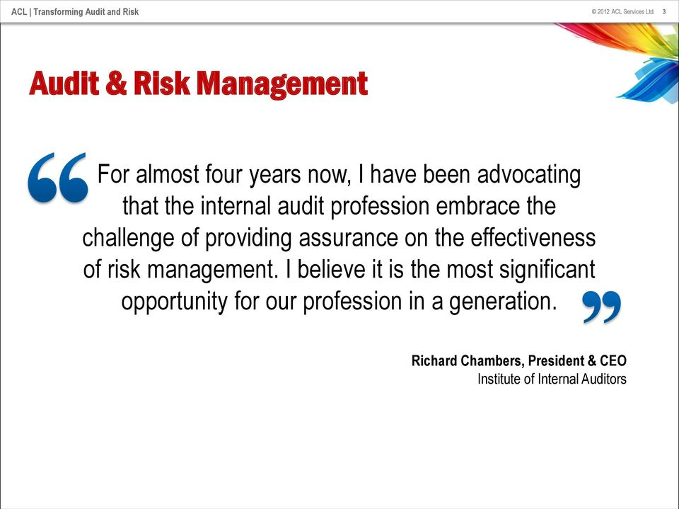 effectiveness of risk management.