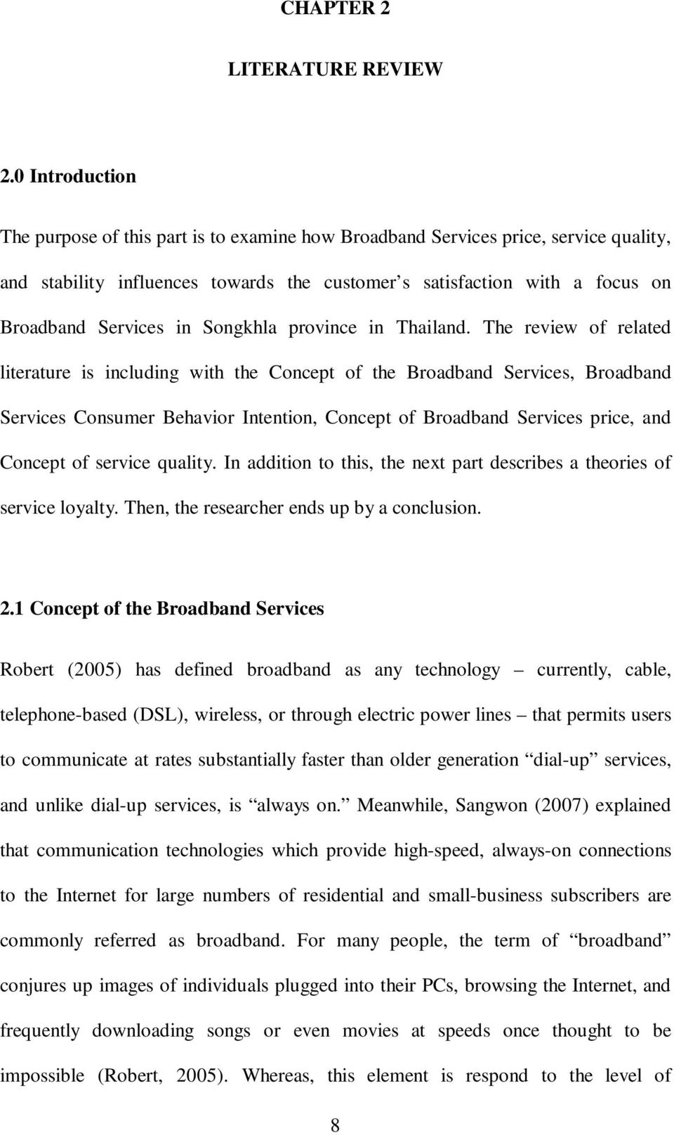 literature review on customer satisfaction on telecommunication services Critical factors of customer satisfaction in ethiopian service common in the selected service sectors like telecom literature review service interaction.