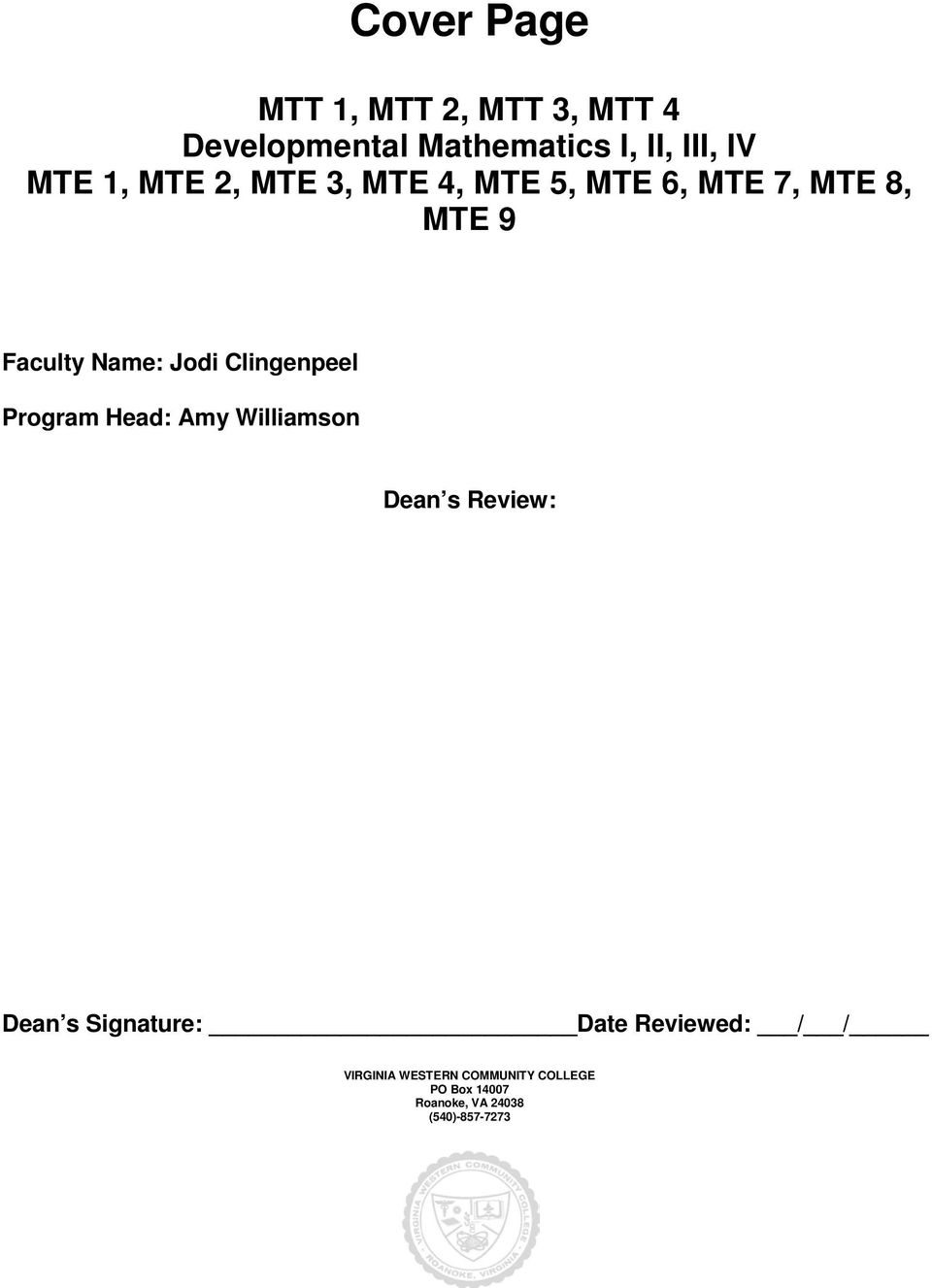 MTE 6, MTE 7, MTE 8, Faculty Name: Jodi Clingenpeel Program