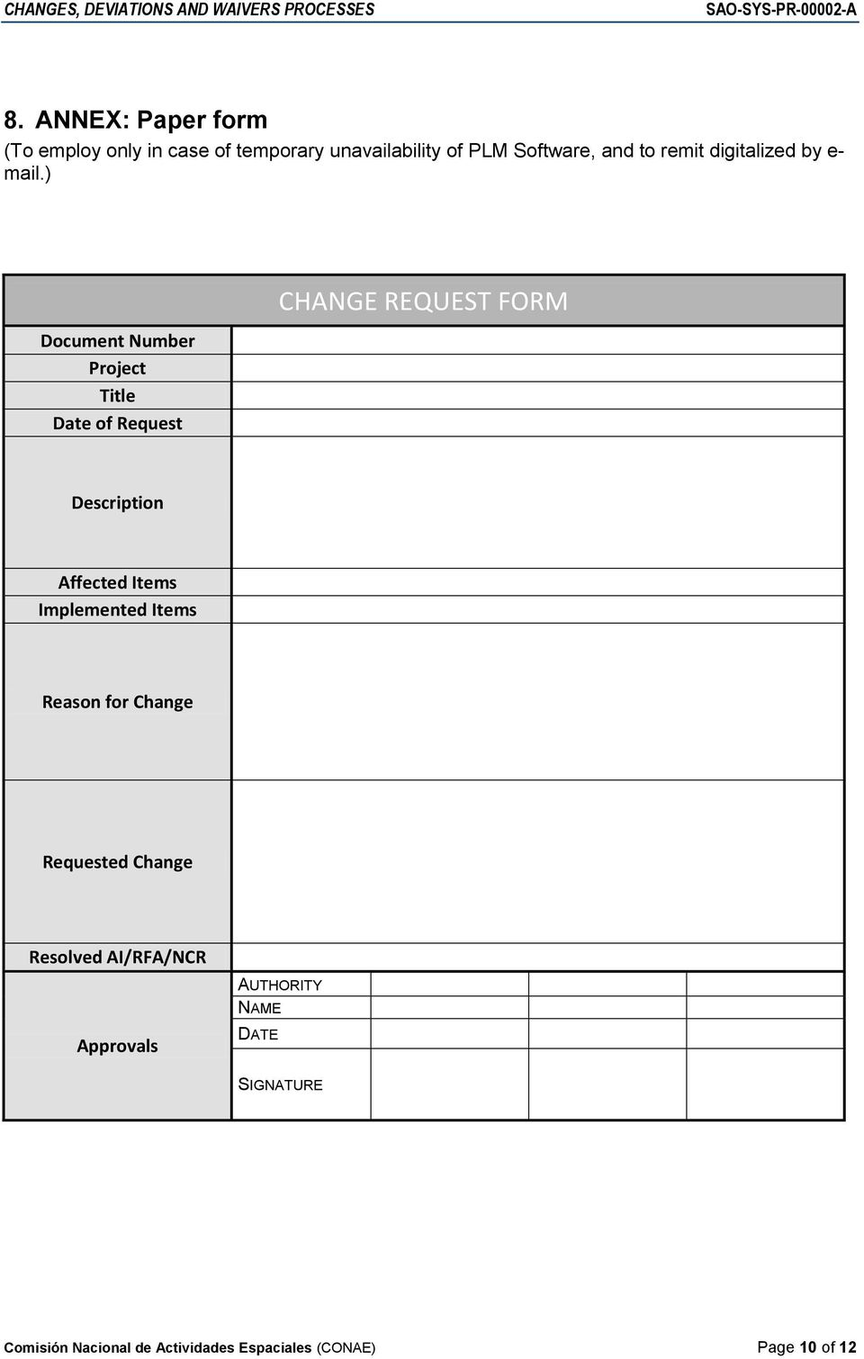) Document Number Project Title Date of Request CHANGE REQUEST FORM Description Affected Items