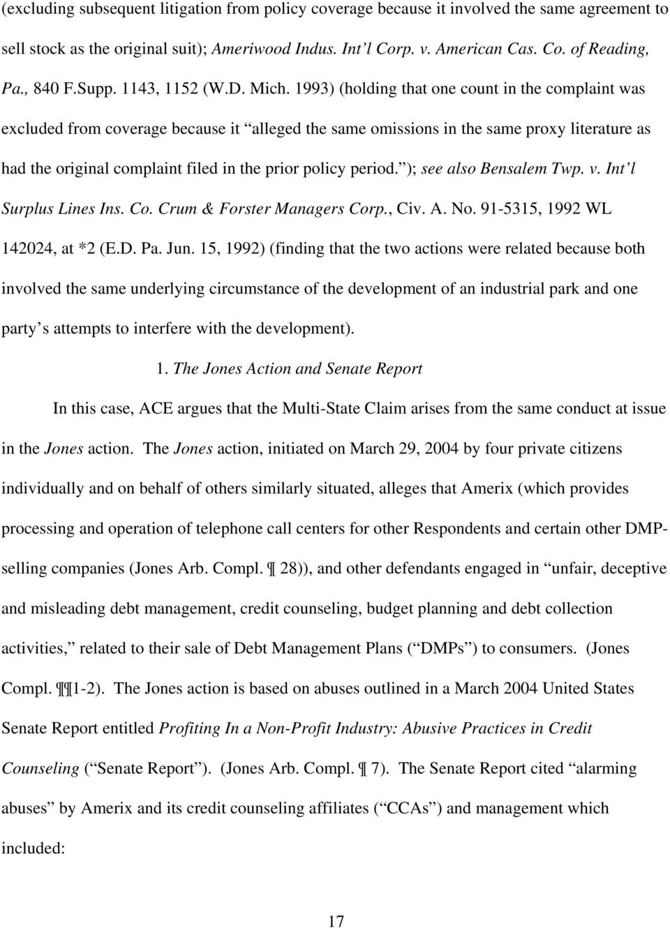 1993) (holding that one count in the complaint was excluded from coverage because it alleged the same omissions in the same proxy literature as had the original complaint filed in the prior policy