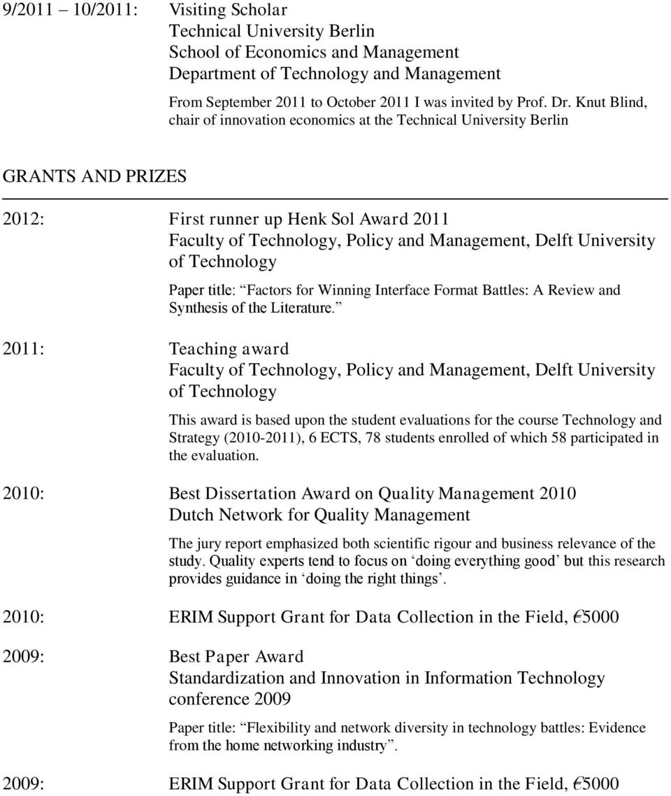 of Technology Paper title: Factors for Winning Interface Format Battles: A Review and Synthesis of the Literature.