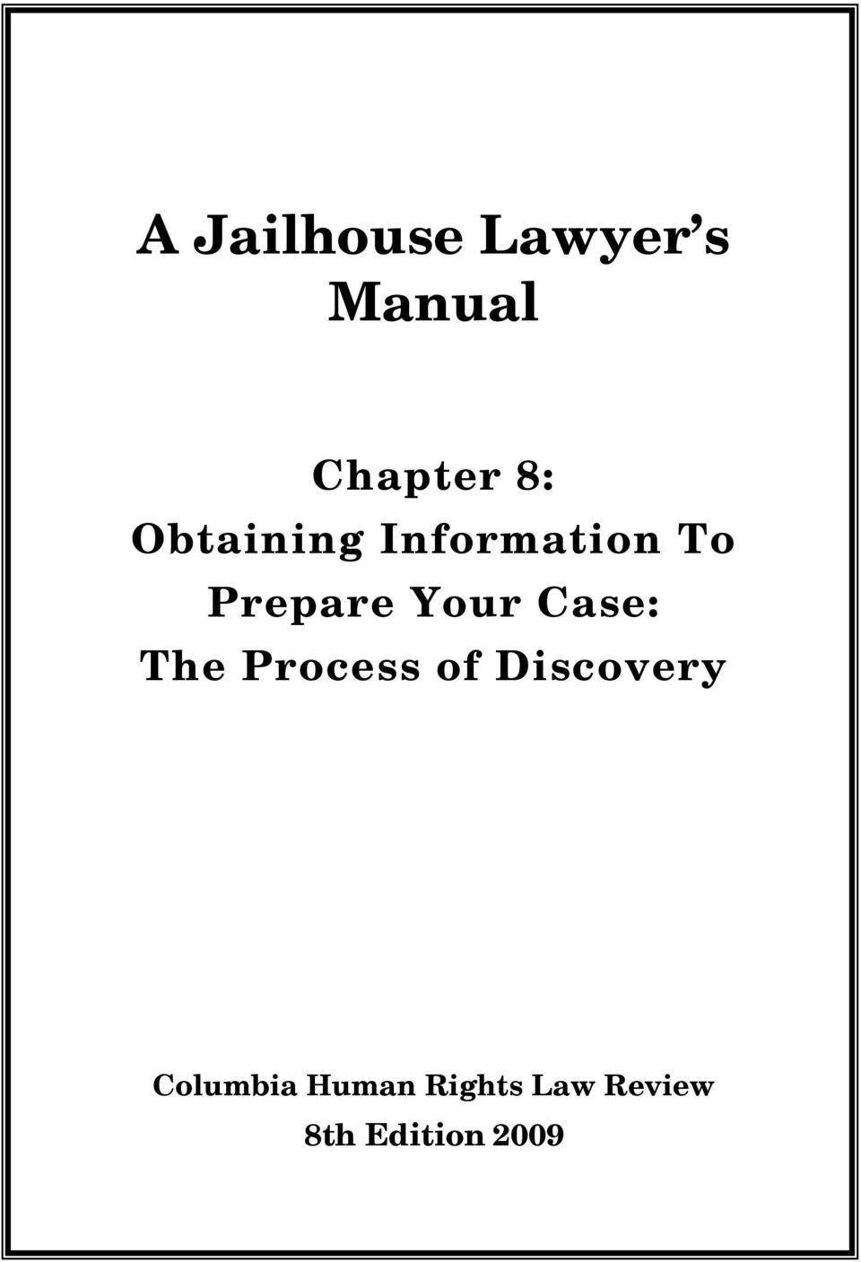 Case: The Process of Discovery Columbia