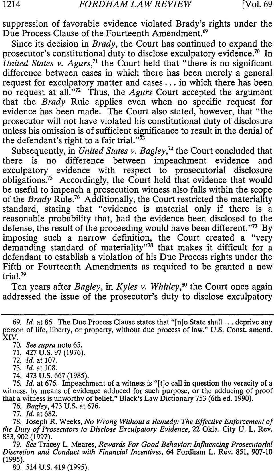 "Agurs, 7 "" the Court held that ""there is no significant difference between cases in which there has been merely a general request for exculpatory matter and cases."