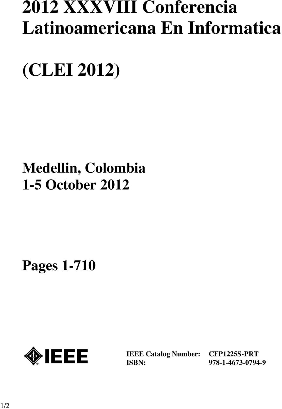 1-5 October 2012 Pages 1-710 IEEE Catalog