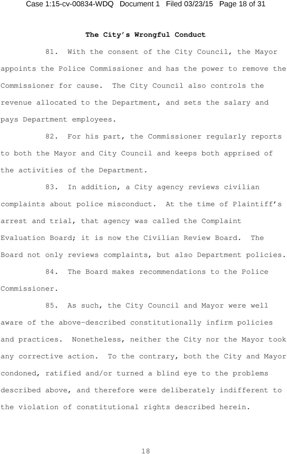 The City Council also controls the revenue allocated to the Department, and sets the salary and pays Department employees. 82.