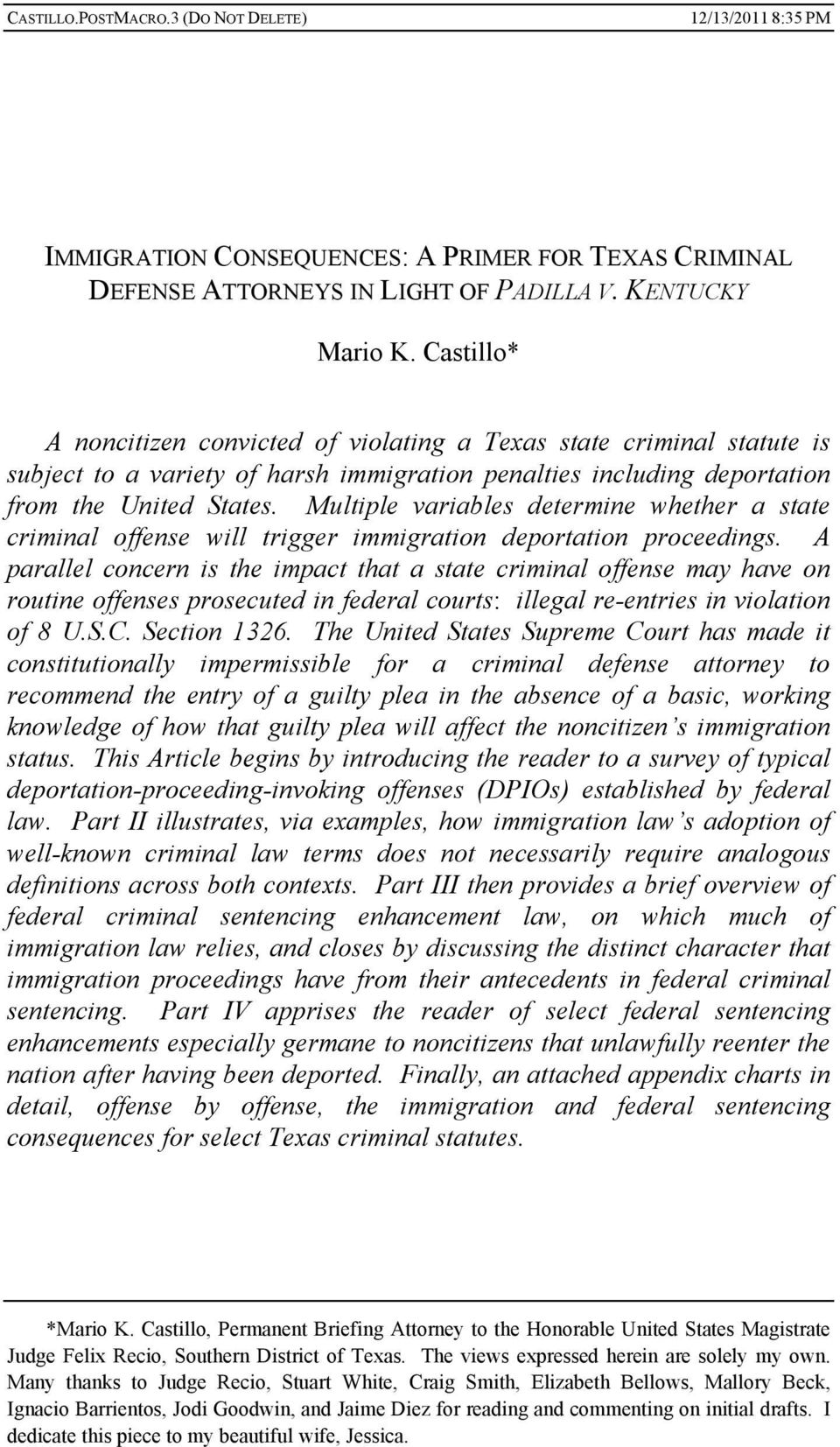 Multiple variables determine whether a state criminal offense will trigger immigration deportation proceedings.