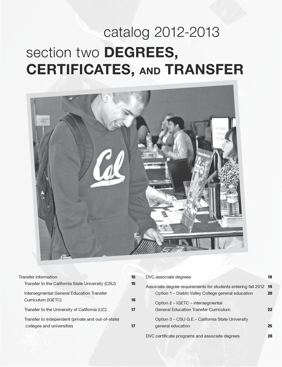 17 DVC associate degrees 18 Associate degree requirements for students entering fall 2012 19 Option 1 Diablo Valley College general education 20 Option 2 IGETC