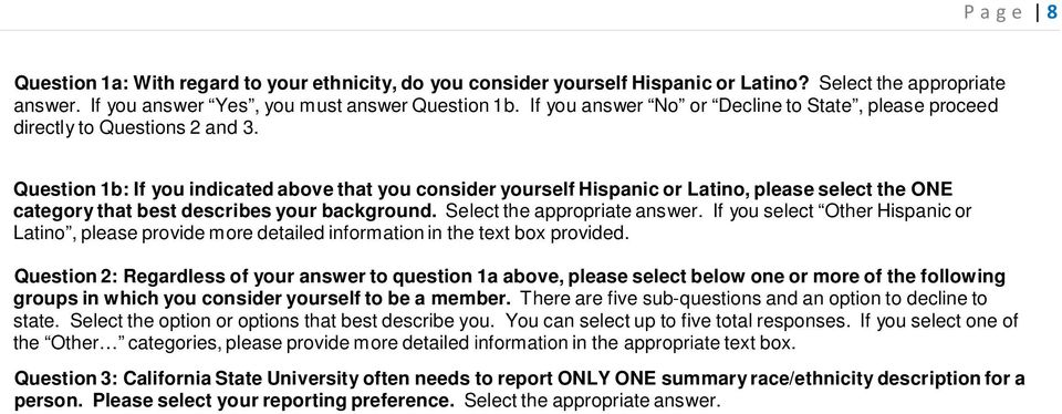 Question 1b: If you indicated above that you consider yourself Hispanic or Latino, please select the ONE category that best describes your background. Select the appropriate answer.
