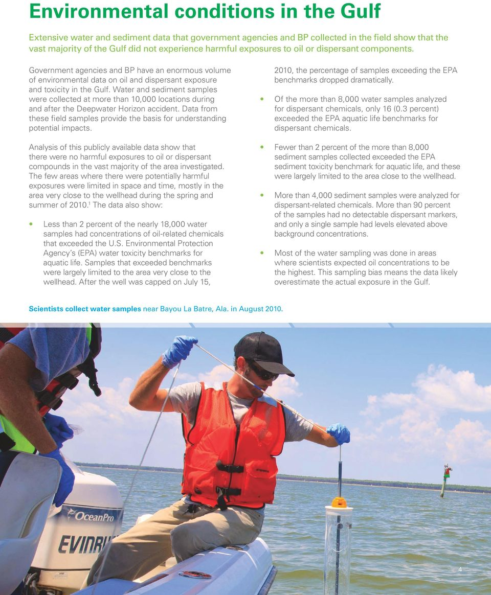 Water and sediment samples were collected at more than 10,000 locations during and after the Deepwater Horizon accident.
