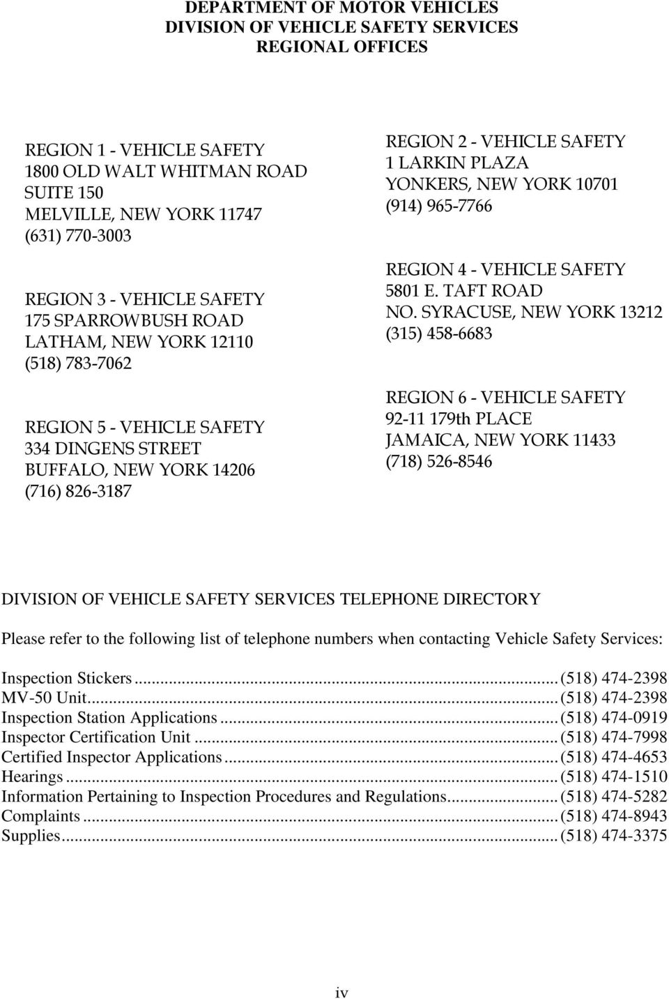 YONKERS, NEW YORK 10701 (914) 965-7766 REGION 4 - VEHICLE SAFETY 5801 E. TAFT ROAD NO.