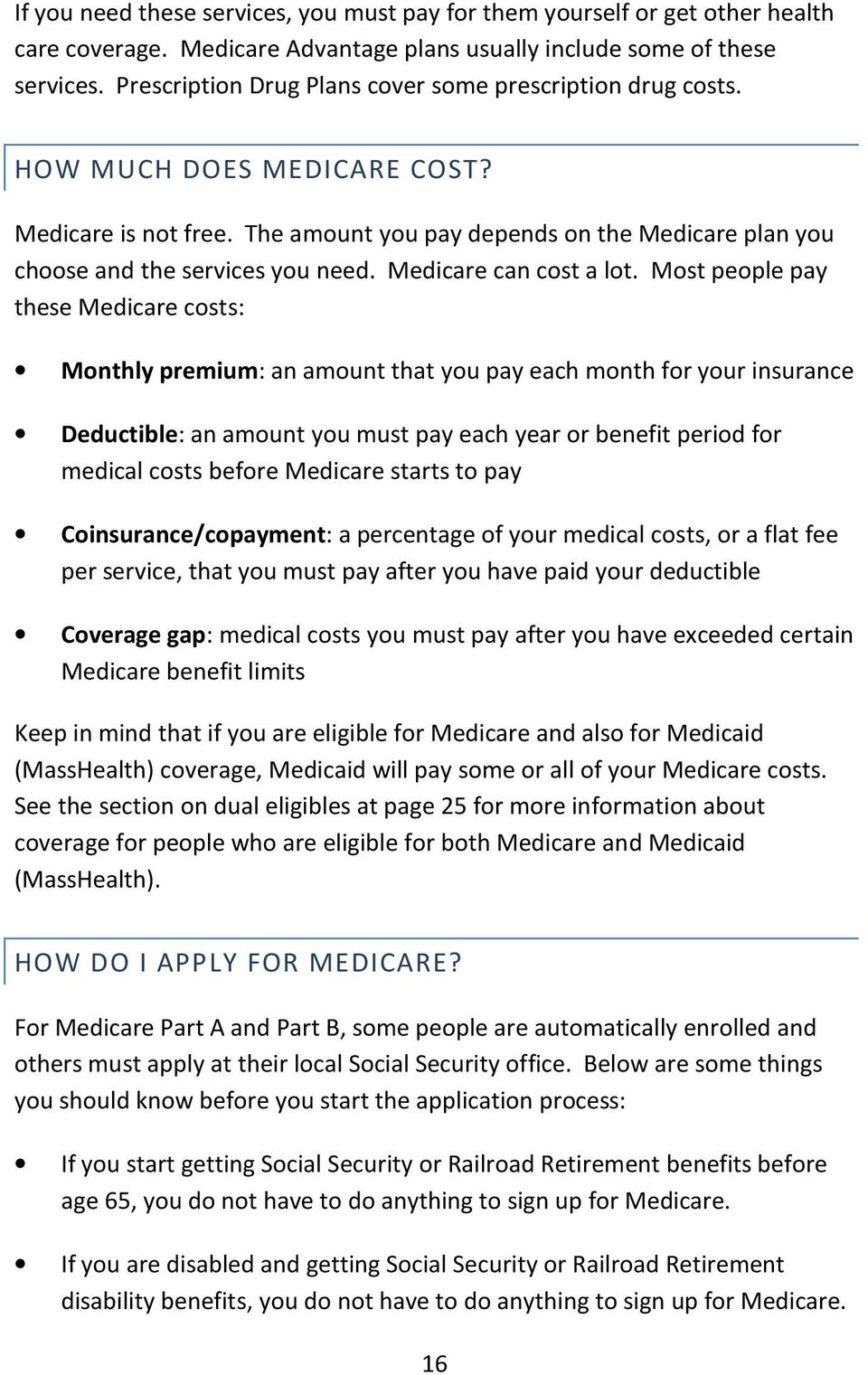 Medicare can cost a lot.