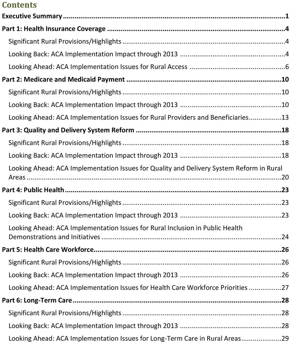 ..10 Looking Back: ACA Implementation Impact through 2013...10 Looking Ahead: ACA Implementation Issues for Rural Providers and Beneficiaries...13 Part 3: Quality and Delivery System Reform.