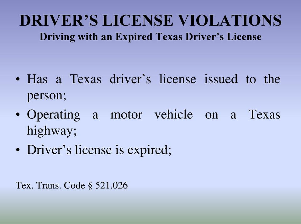 issued to the person; Operating a motor vehicle on a