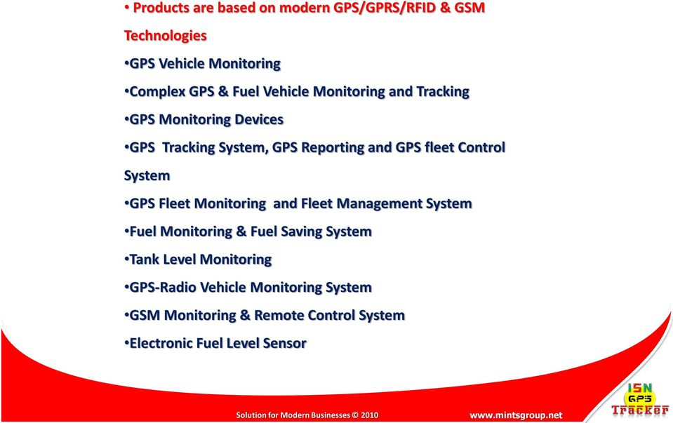 Control System GPS Fleet Monitoring and Fleet Management System Fuel Monitoring & Fuel Saving System Tank