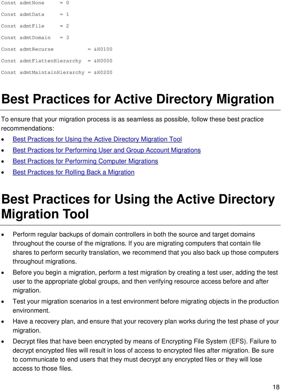 Best Practices for Performing User and Group Account Migrations Best Practices for Performing Computer Migrations Best Practices for Rolling Back a Migration Best Practices for Using the Active