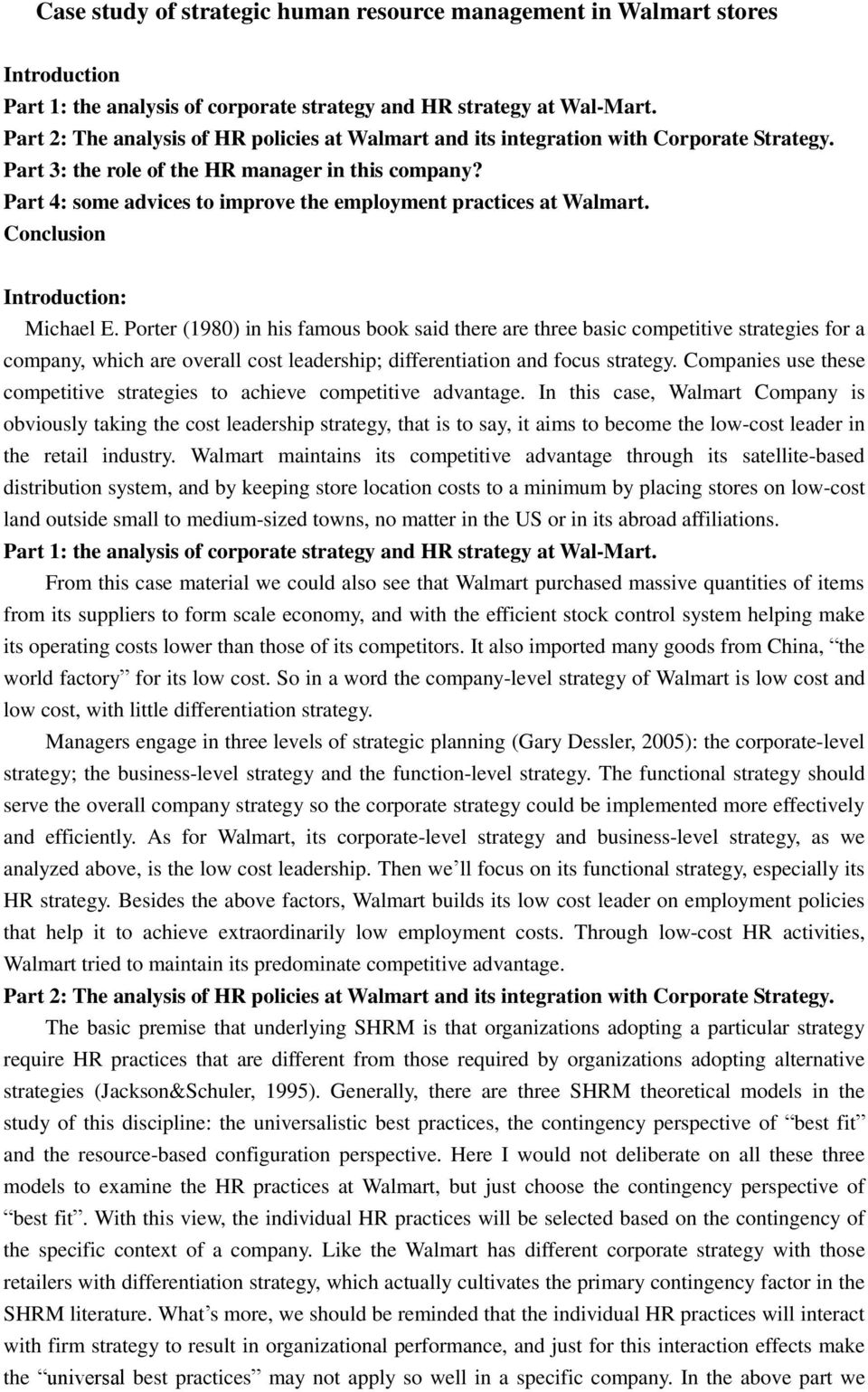 Part 4: some advices to improve the employment practices at Walmart. Conclusion Introduction: Michael E.