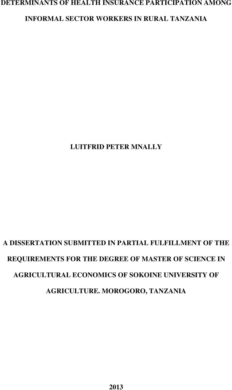 FULFILLMENT OF THE REQUIREMENTS FOR THE DEGREE OF MASTER OF SCIENCE IN