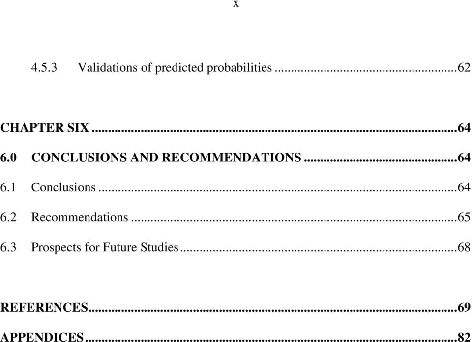 0 CONCLUSIONS AND RECOMMENDATIONS... 64 6.1 Conclusions.