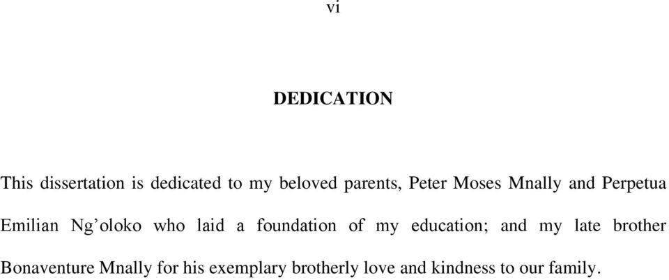 laid a foundation of my education; and my late brother