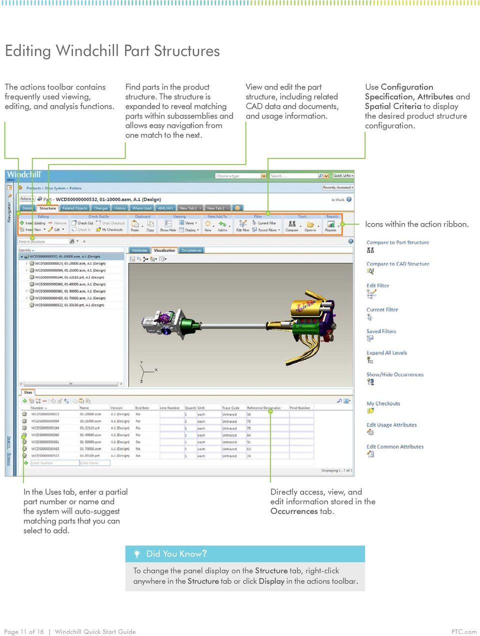 View and edit the part structure, including related CAD data and documents, and usage information.