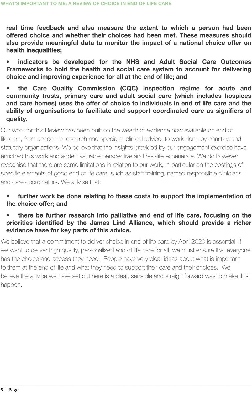Frameworks to hold the health and social care system to account for delivering choice and improving experience for all at the end of life; and the Care Quality Commission (CQC) inspection regime for