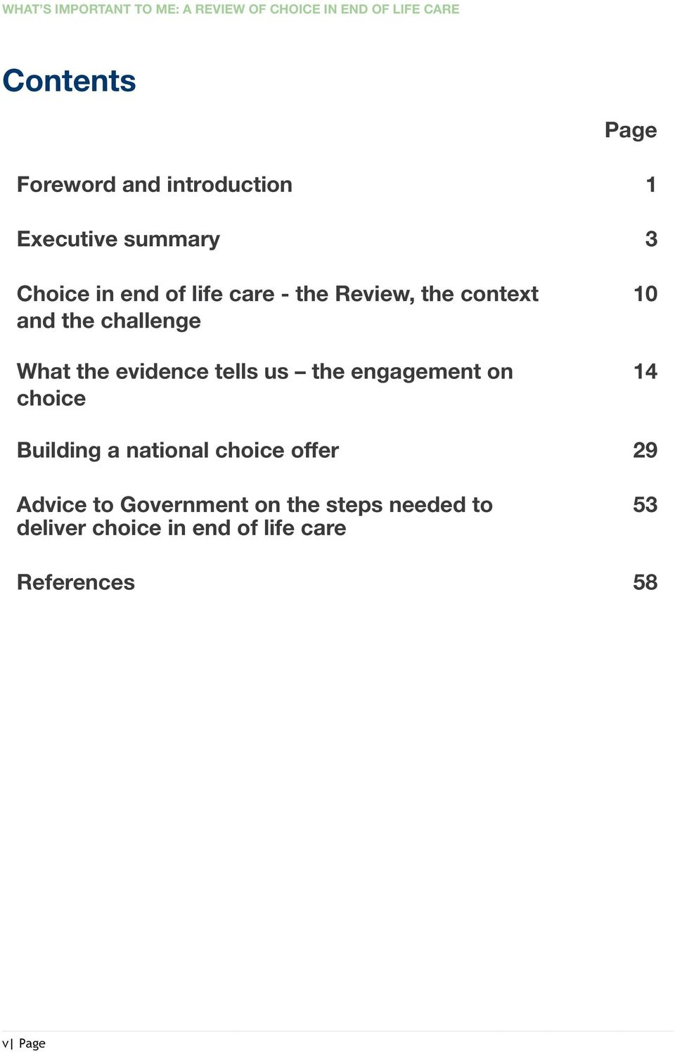 challenge What the evidence tells us the engagement on choice 10 14 Building a national choice
