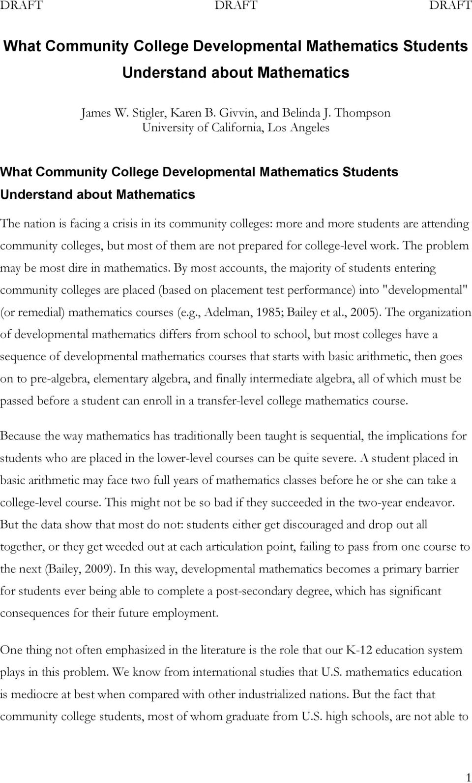 more students are attending community colleges, but most of them are not prepared for college-level work. The problem may be most dire in mathematics.
