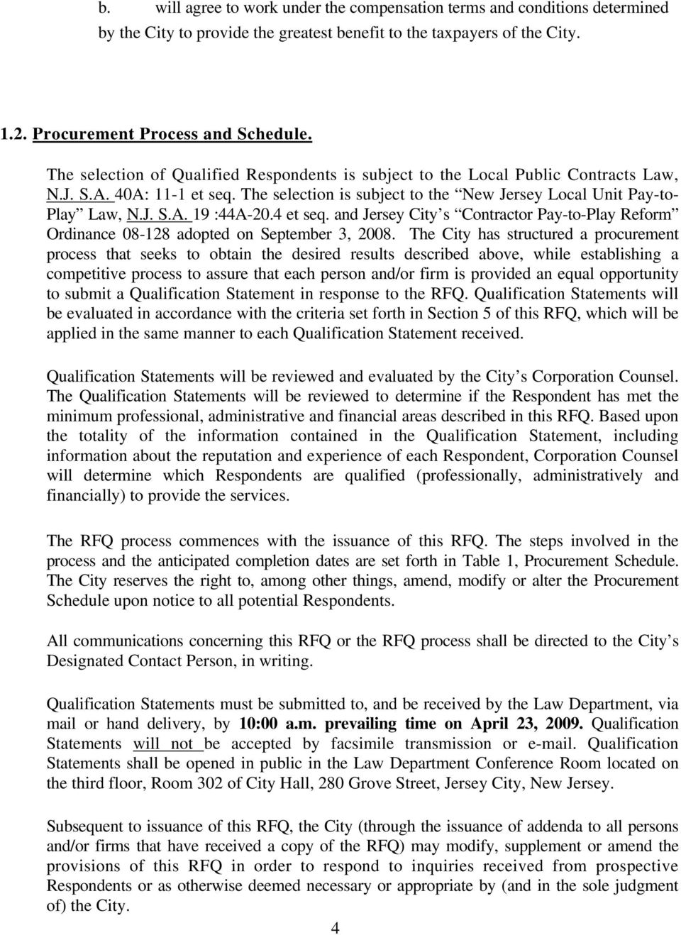 4 et seq. and Jersey City s Contractor Pay-to-Play Reform Ordinance 08-128 adopted on September 3, 2008.