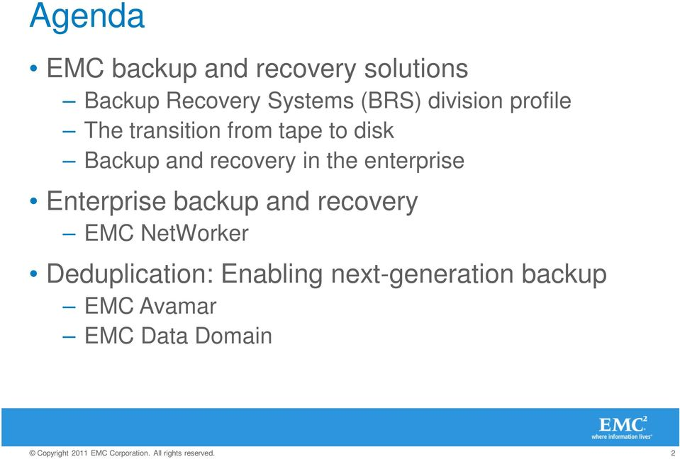 recovery in the enterprise Enterprise backup and recovery EMC
